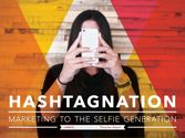 Hashtag Nation: Marketing to the Selfie Generation