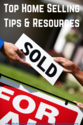 Useful Home Selling Tips & Resources