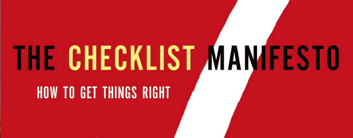 Headline for How to Create Good Checklists (via checklist manifesto)