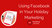 Ask Mandy Q&A: Using Facebook in Your Holiday Marketing - ME Marketing Services, LLC