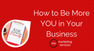 Ask Mandy Q&A - How to Be More YOU in Your Business - ME Marketing Services, LLC