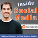 Inside Social Media: Small Business Social Media Strategies for Today's Entrepreneur by Rick Mulready: Entrepreneur, ...