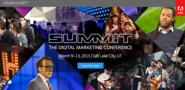 Adobe Summit The Digital Marketing Conference March 9–13, 2015 | Salt Lake City, UT