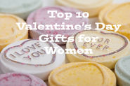 Top 10 Valentine Gifts for Women