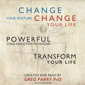 Change Your Posture Change Your Life - Day 3 to Revolutionise and Free Your Posture