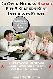 Does an Open Houses Put an Owners Interest First