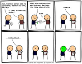 Some of the Best From Cyanide and Happiness..