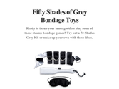 Fifty Shades of Grey Bondage Toys