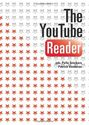 The Youtube Reader by Pelle Snickars and Patrick Vonderau, 2009 - Marine Buelens & Amandine Delahaut