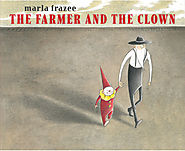 The Farmer and the Clown in Reviews: Nine Special Picture Books for Kids