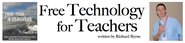 Tech News: Free Technology for Teachers