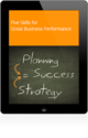 5 Skills for Great Business Performance