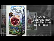 Best Organic Coffee Beans - 2016 Top 5 List