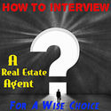 How to Interview a Realtor | Real Estate Interview Questions