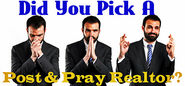 Is Your Real Estate Agent a Post and Pray Realtor?