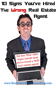 10 Signs That You've Hired The Wrong Real Estate Agent