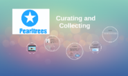 Pearltrees: Curating and Collecting by Jessica and Lindsey