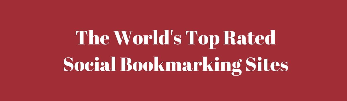 Headline for World's Top Social Bookmarking Sites