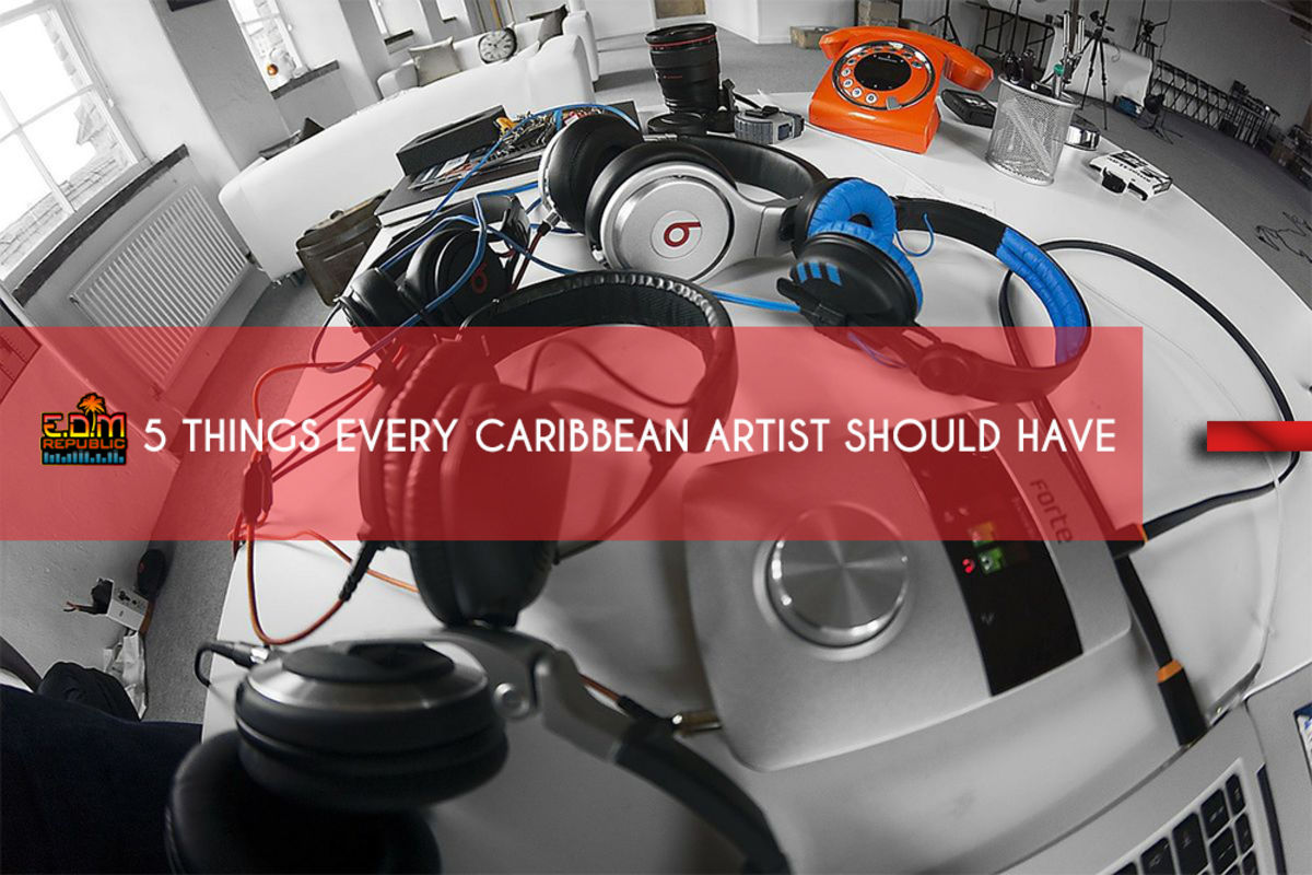 Headline for 5 Things Every Caribbean Music Artist Should Have