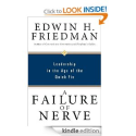 A Failure of Nerve: Leadership in the Age of the Quick Fix: Edwin H. Friedman: Amazon.com: Kindle Store