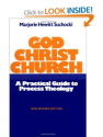 God Christ Church: A Practical Guide to Process Theology: Marjorie Hewitt Suchocki: 9780824509705: Amazon.com: Books