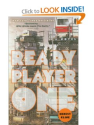 Ready Player One: A Novel: Ernest Cline: 9780307887443: Amazon.com: Books