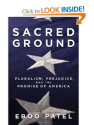 Sacred Ground: Pluralism, Prejudice, and the Promise of America: Eboo Patel: 9780807077481: Amazon.com: Books