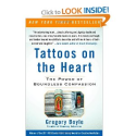 Tattoos on the Heart: The Power of Boundless Compassion: Gregory Boyle: 9781439153154: Amazon.com: Books