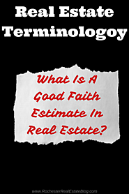 What Is A Good Faith Estimate In Real Estate?