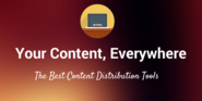 The 17 Best Tools to Get Your Content Its Largest Audience