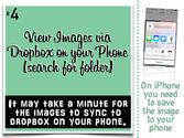 View Images via Dropbox on your Phone (search for folder)