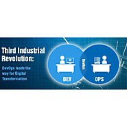 Third Industrial Revolution; DevOps leads the way for digital transformation