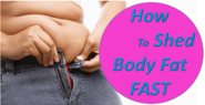 How to Shed Fat Fast and Get Ready for Summer