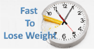 Fast to Lose Weight in 3 Weeks