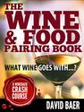 The Wine & Food Pairing Book: What Wine Goes With...?