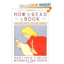 How to Read a Book: The Classic Guide to Intelligent Reading (A Touchstone book): Mortimer J. Adler, Charles Van Dore...