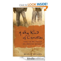 A New Kind of Christian: A Tale of Two Friends on a Spiritual Journey by Brian McLaren