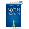 The Myth of a Christian Nation: How the Quest for Political Power Is Destroying the Church by Gregory A. Boyd