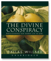 Divine Conspiracy by Dallas Willard