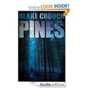 Pines (The Wayward Pines Series, Book One)
