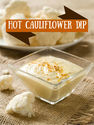 Hot Cauliflower Dip