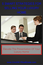 Incredibly Smart Strategies For Selling Your Luxury Home
