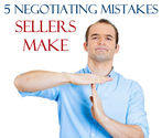 5 Negotiating Mistakes Sellers Make