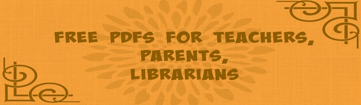 Headline for Free PDFs for Teachers, Parents, Librarians