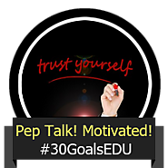 Goal: Give Yourself a Pep Talk