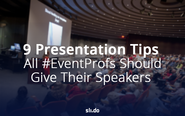 9 Presentation Tips All #EventProfs Should Give Their Speakers