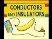 Conductors and Insulators -Animation for kids