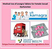 Lovegra Tablets to Lift Up Female Sexuality and Desires