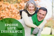 Spouse Life Insurance | Life Insurance For Your Spouse