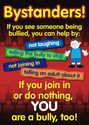 Bystander: If you see someone getting bullied